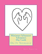 Miniature Schnauzer Valentine's Day Cards: Do It Yourself