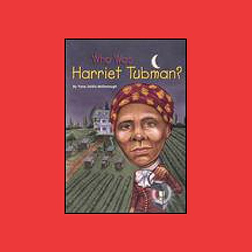 Who Was Harriet Tubman? cover art