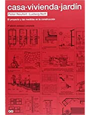 Casa, vivienda, jardín: El proyecto y las medidas en la construcción