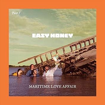 Maritime Love Affair, Pt. I
