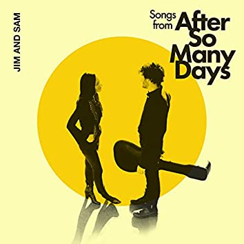 Songs from After So Many Days
