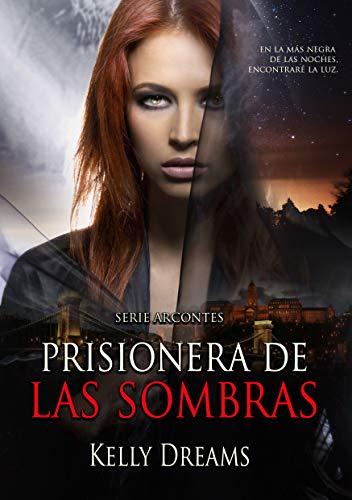 Prisionera de las Sombras (Arcontes nº 2)