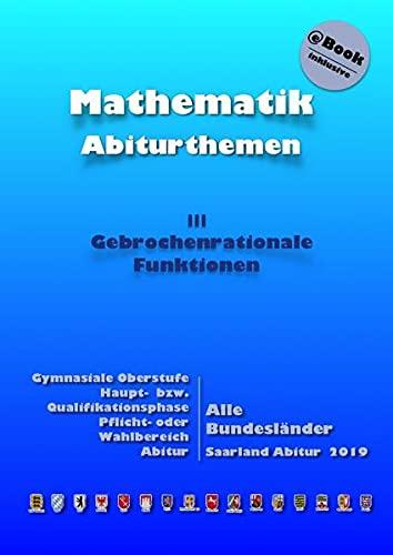 Kursthemen / Gebrochenrationale Funktionen: Abiturthemen