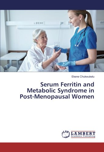 Serum Ferritin and Metabolic Syndrome in Post-Menopausal Women