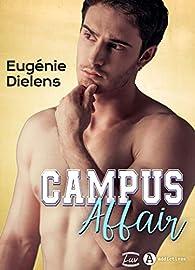 Campus Affair Eugenie Dielens Babelio