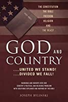 GOD AND COUNTRY ....United We Stand! ....Divided We Fall!