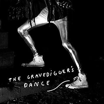 The Gravedigger's Dance