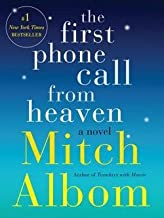 The First Phone Call from Heaven (Hardcover)--by Mitch Albom [2013 Edition]