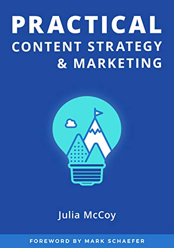 Practical Content Strategy & Marketing: The Content Strategy Certification Course Student Guidebook (English Edition)