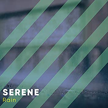 # Serene Rain