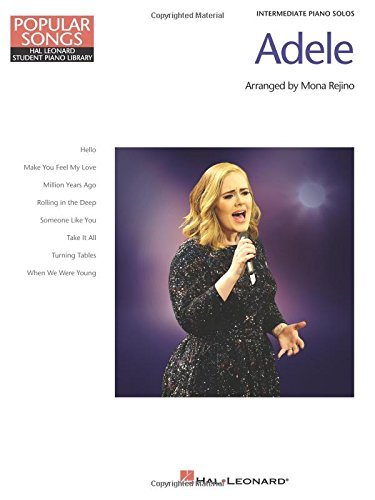 Adele - Popular Songs Series: 8 Beautiful Arrangements for Intermediate Piano Solo (Popular Songs: Hal Leonard Student Piano Library) by Adele (2016-09-01)