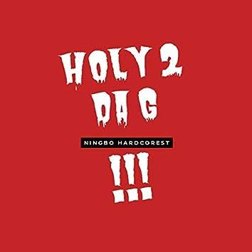 Holy 2 da G