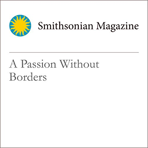 A Passion Without Borders                   By:                                                                                                                                 Jack Turner                               Narrated by:                                                                                                                                 Mark Schectman                      Length: 2 mins     Not rated yet     Overall 0.0