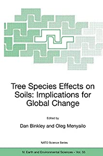 Tree Species Effects on Soils: Implications for Global Change (1402034466) | Amazon price tracker / tracking, Amazon price history charts, Amazon price watches, Amazon price drop alerts