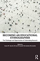 Becoming an Educational Ethnographer