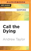 Call the Dying (Lydmouth)