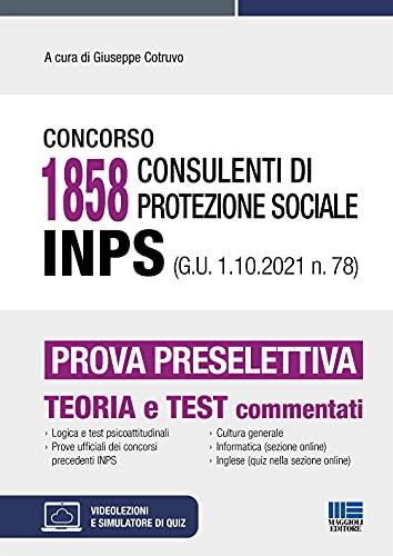 Concorso 1858 Consulenti di protezione sociale INPS 2021 - Prova preselettiva