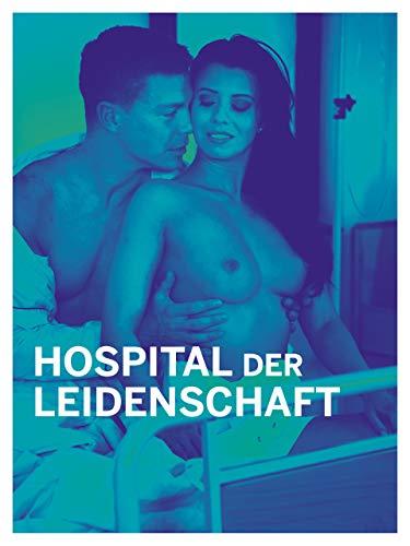 Hospital der Leidenschaft