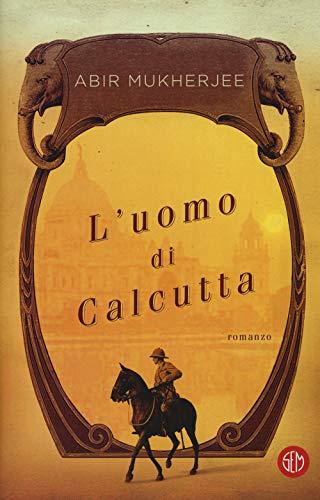 L'uomo di Calcutta. Con e-book