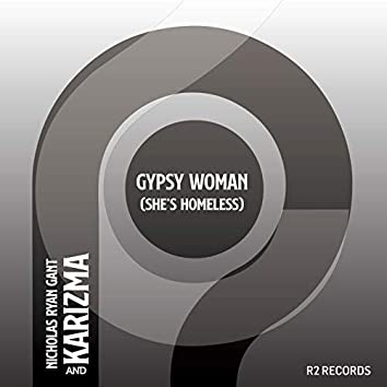 Gypsy Woman (She's Homeless) Kaytronik Remix