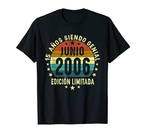 Nacido En Junio 2006, Hombre Mujer 15 Años Cumpleaños Camiseta