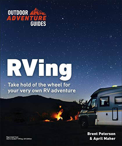 RVing, 4E (Outdoor Adventure Guides)