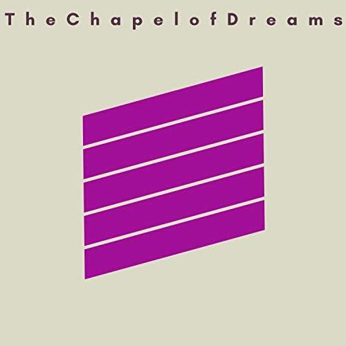 The Chapel Of Dreams