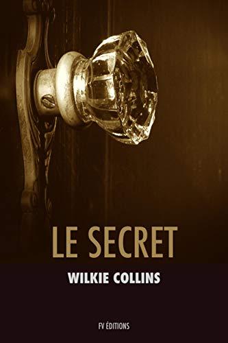 Le secret: Premium Ebook (French Edition)