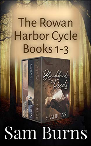 Rowan Harbor Trilogy One: Blackbird in the Reeds, Wolf and the Holly, Fox and Birch (Rowan Harbor Box Set Book 1) (English Edition)