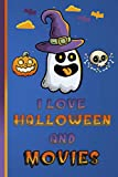 I Love Halloween and Renting Movies: Blue Color Novelty Gifts - Blank Lined Notebook to Write In for...