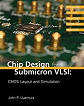 Chip Design for Submicron VLSI: CMOS Layout and Simulation