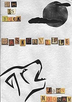 Ms Holmes: Baskerville by [John Noonan]