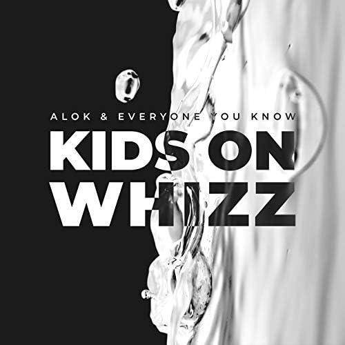 Alok & Everyone You Know