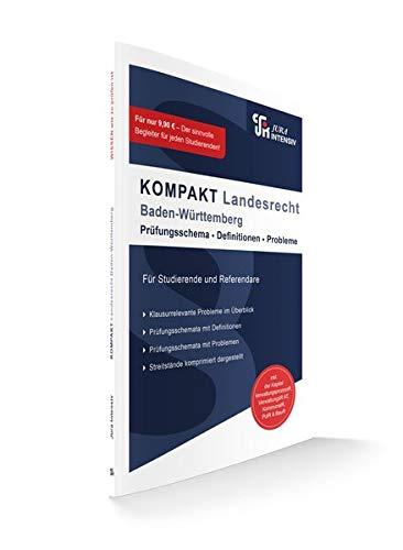 KOMPAKT Landesrecht - Baden-Württemberg: Auf knapp 100 Seiten: Probleme und Definitionen im Überblick (KOMPAKT / Grundsätzlich jeder Problembereich auf 2 Seiten dargestellt)