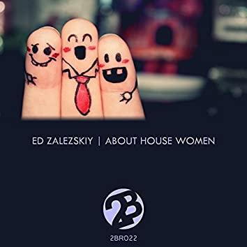 About House Women