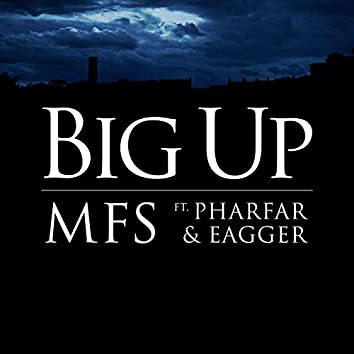 Big Up Feat. Pharfar & Eagger (Pilfinger Remix)