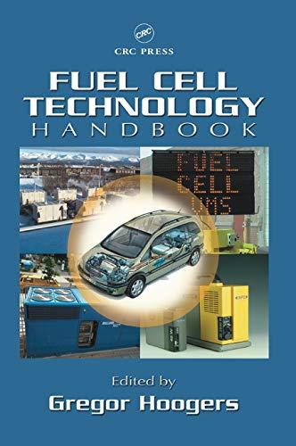 Fuel Cell Technology Handbook (Handbook Series for Mechanical Engineering)