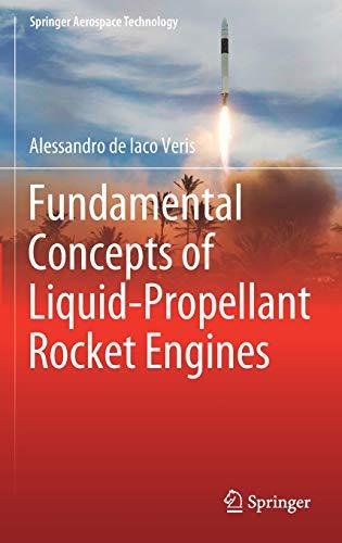 Fundamental Concepts of Liquid-Propellant Rocket Engines (Springer Aerospace Technology)
