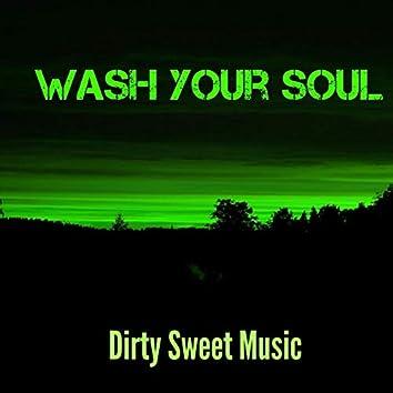 Wash Your Soul (feat. Dillinger)