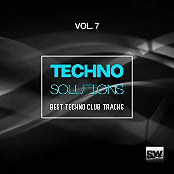 Techno Solutions, Vol. 7 (Best Techno Club Tracks)