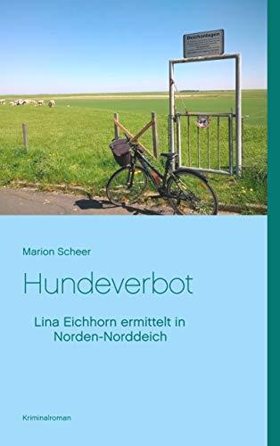 Hundeverbot: Lina Eichhorn ermittelt in Norden-Norddeich