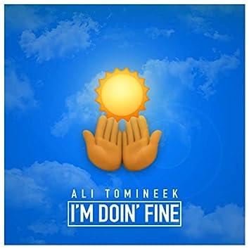 I'm Doin' Fine