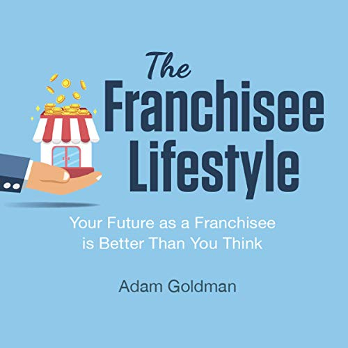 The Franchisee Lifestyle audiobook cover art