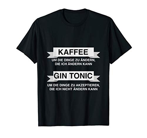 Kaffee Gin Tonic Spruch Herren Damen
