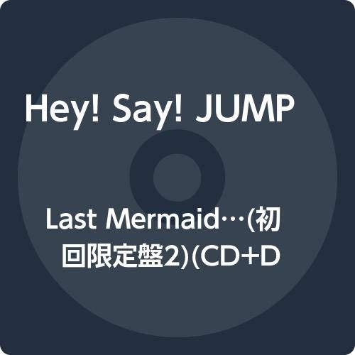 Last Mermaid…(初回限定盤2)(CD+DVD)