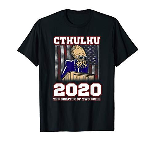 Cthulhu 2020! Das Größere von zwei Übeln! Lustige Politik T-Shirt