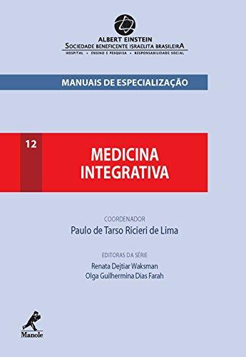 Medicina Integrativa (Manuais de Especialização Einstein Livro 12)