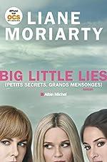 Big Little Lies - (Petits Secrets, grands mensonges) de Liane Moriarty