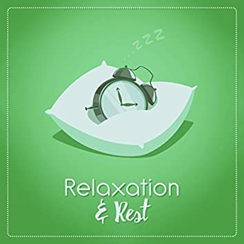 Relaxation & Rest
