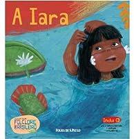 A Iara (Vol. 07)